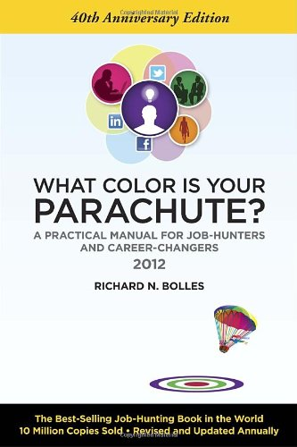 9781607740117: What Color Is Your Parachute? 2012: A Practical Manual for Job-Hunters and Career-Changers