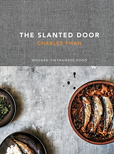 9781607740544: The Slanted Door: Modern Vietnamese Food