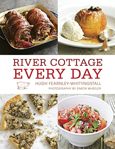 9781607740988: River Cottage Every Day