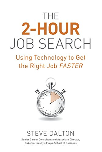 9781607741701: The 2-Hour Job Search: Using Technology to Get the Right Job Faster