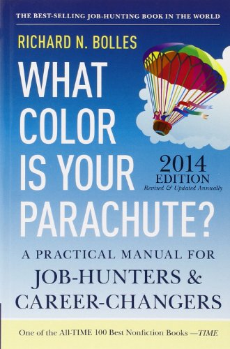 9781607743620: What Color Is Your Parachute? 2014: A Practical Manual for Job-Hunters and Career-Changers