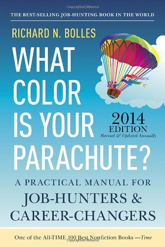 9781607743637: What Color Is Your Parachute? 2014: A Practical Manual for Job-Hunters and Career-Changers