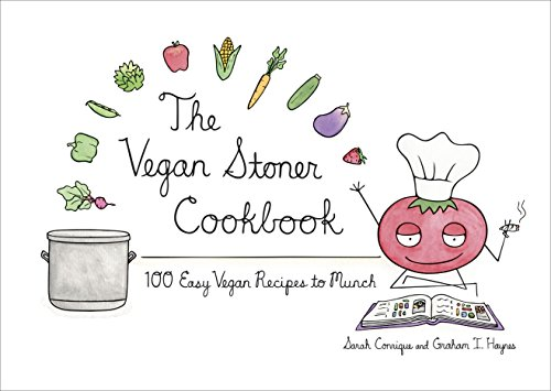 9781607744641: The Vegan Stoner Cookbook: 100 Easy Vegan Recipes to Munch