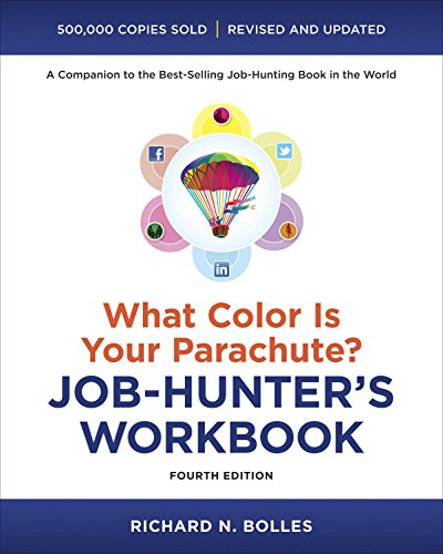 9781607744979: What Color Is Your Parachute? Job-Hunter's Workbook, Fourth Edition