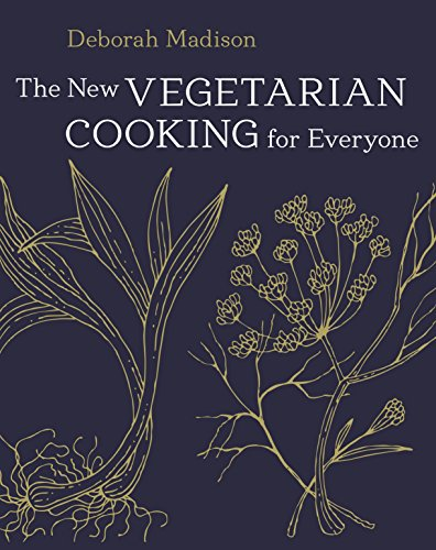 9781607745532: The New Vegetarian Cooking for Everyone