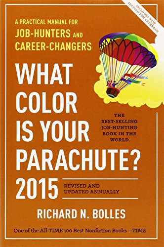 9781607745556: What Color Is Your Parachute? 2015: A Practical Manual for Job-Hunters and Career-Changers.