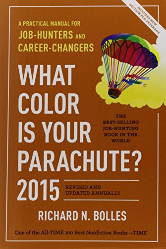 9781607745563: What Color Is Your Parachute? 2015: A Practical Manual for Job-Hunters and Career-Changers