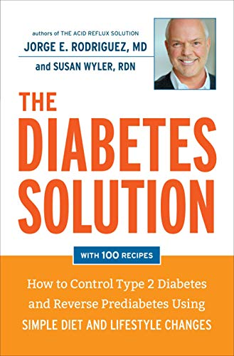 The Diabetes Solution: How to Control Type: Rodriguez, Dr. Jorge