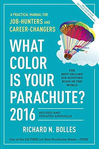 9781607746614: What Color Is Your Parachute? 2016: A Practical Manual for Job-Hunters and Career-Changers