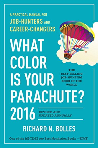 9781607746621: What Color Is Your Parachute? 2016: 2016, A Practical Manual for Job-Hunters and Career-Changers