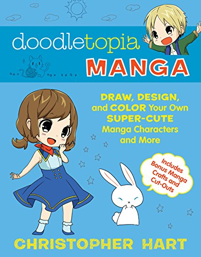 9781607746935: Doodletopia Manga: Draw, Design, and Color Your Own Super-Cute Manga Characters and More