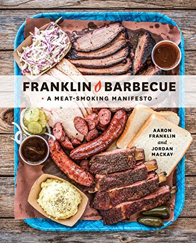 9781607747208: Franklin Barbecue: A Meat-Smoking Manifesto