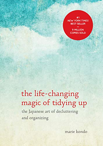 The Life-Changing Magic of Tidying Up: The Japanese Art of Decluttering and Organizing (Hardback): ...