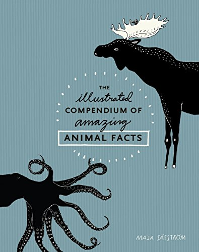 9781607748328: The Illustrated Compendium of Amazing Animal Facts