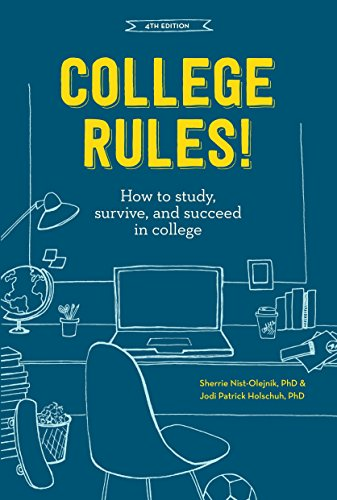 College Rules!, 4Th Edition (Paperback): Sherrie L. Nist-Olejnik,