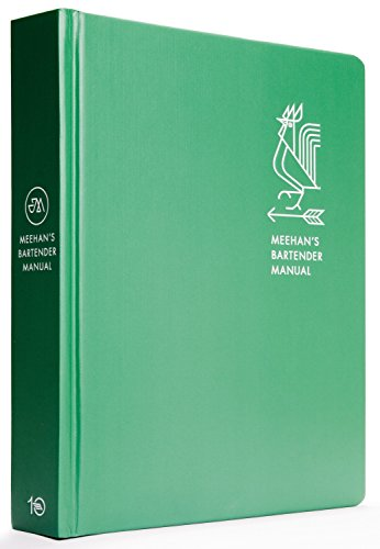 9781607748625: Meehan's Bartender Manual: A Cocktail Handbook for Hosts