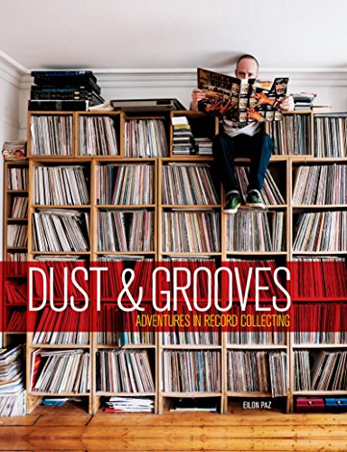 9781607748694: Dust & Grooves: Adventures in Record Collecting