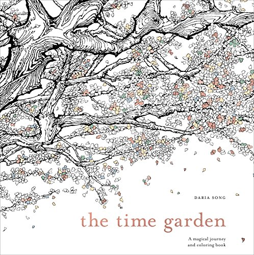 9781607749608: The Time Garden: A Magical Journey and Coloring Book (Time Adult Coloring Books)