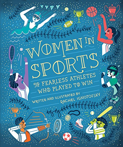 9781607749783: Women In Sports: 50 Fearless Athletes Who Played to Win (Women in Science)