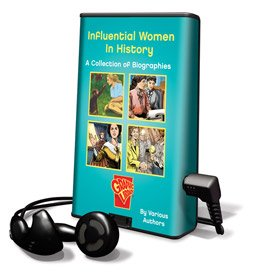 9781607752547: Influential Women in History - A Collection of Biographies - on Playaway