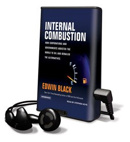 Internal Combustion - on Playaway (9781607752868) by Edwin Black