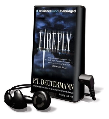 The Firefly [With Earbuds] (Playaway Adult Fiction): Deutermann, P. T.