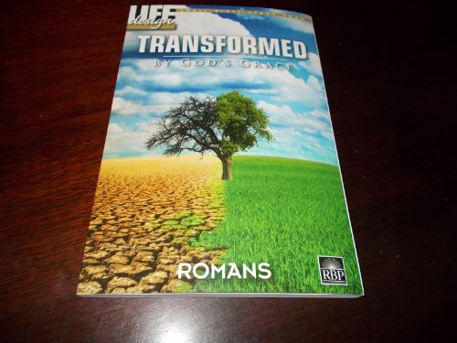 9781607765059: Life Design, Adult Bible Study Book,Transformed: By God's Grace, ROMANS