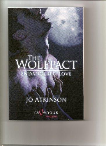 9781607776338: The Wolfpact: Endangered Love (Ravenous Romance)