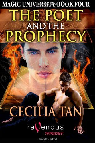 Magic University Book 4: The Poet and the Prophecy (Volume 4) (1607779269) by Tan, Cecilia