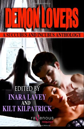 9781607779360: Demon Lovers: A Succubus and Incubus Anthology
