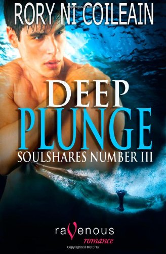 9781607779490: Deep Plunge: SoulShares Number III (Volume 3)