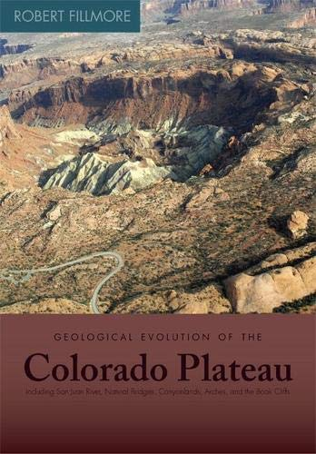 9781607810049: Geological Evolution of the Colorado Plateau of Eastern Utah and Western Colorado
