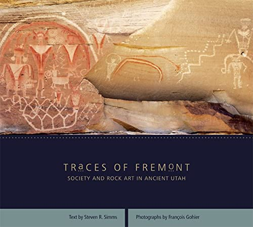 9781607810117: Traces of Fremont: Society and Rock Art in Ancient Utah