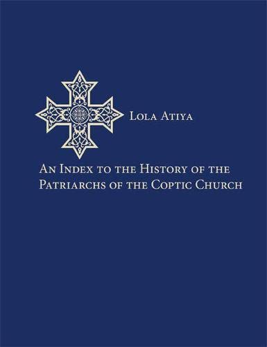 An Index to the History of the: Atiya, Lola