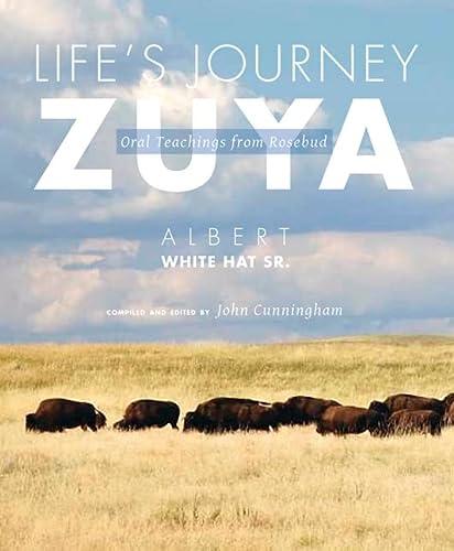 9781607811848: Life's Journey―Zuya: Oral Teachings from Rosebud