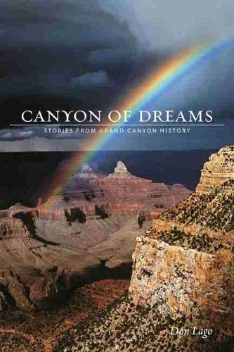9781607813149: Canyon of Dreams: Stories from Grand Canyon History