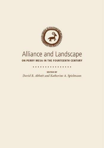 Alliance and Landscape on Perry Mesa in: Abbott, David R.