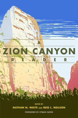 9781607813477: A Zion Canyon Reader