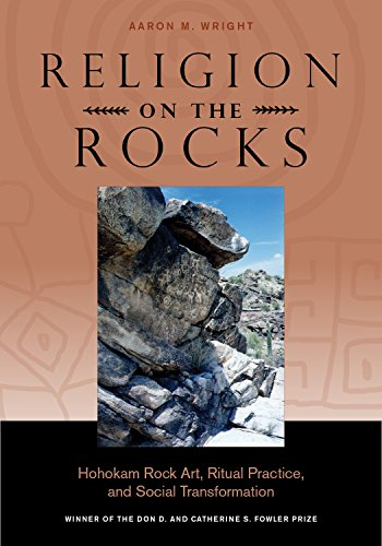 9781607813644: Religion on the Rocks: Hohokam Rock Art, Ritual Practice, and Social Transformation