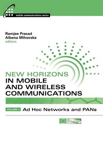 9781607839736: New Horizons in Mobile and Wireless Communications, Volume 4: Ad Hoc Networks and Pans (Artech House Universal Personal Communications)
