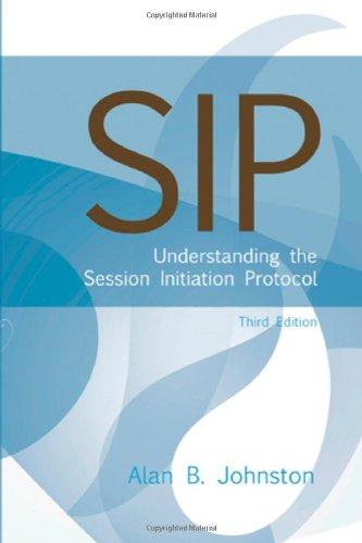 SIP: Understanding the Session Initiation Protocol (Artech: Alan B. Johnston