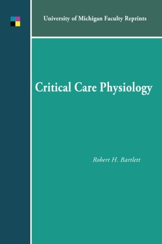 9781607852070: Critical Care Physiology