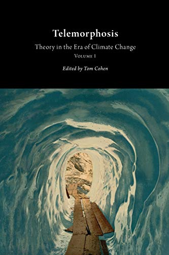 9781607852377: Telemorphosis: Theory in the Era of Climate Change: 1