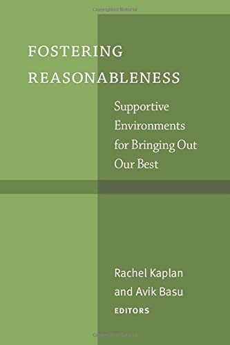 9781607853404: Fostering Reasonableness: Supportive Environments for Bringing Out Our Best