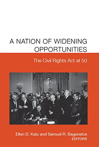 9781607853688: A Nation of Widening Opportunities: The Civil Rights Act at 50