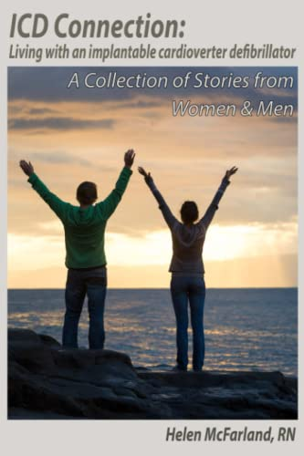9781607854418: ICD Connection: Living with an Implantable Cardioverter Defibrillator: A Collection of Stories from Women & Men