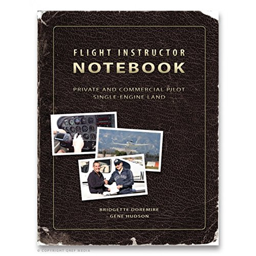 9781607869009: Flight Instructor Notebook (Private/Commercial Pilot)