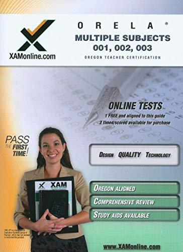 9781607870159: ORELA Multiple Subjects 001, 002, 003 Teacher Certification Test Prep Study Guide (XAM ORELA)