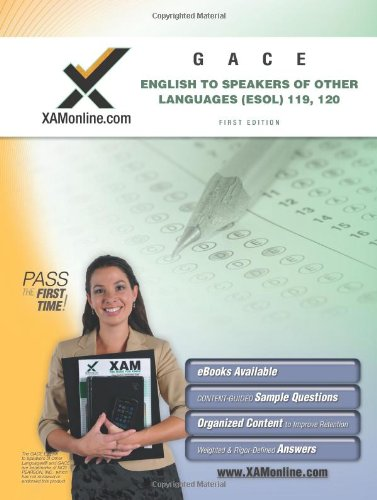 9781607870630: GACE English to Speakers of Other Languages (ESOL) 119, 120 Teacher Certification Test Prep Study Guide: GACE ESOL (XAM GACE)