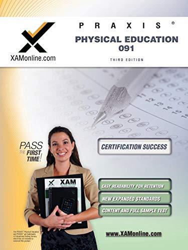 9781607870715: Praxis Physical Education 091 Teacher Certification Test Prep Study Guide